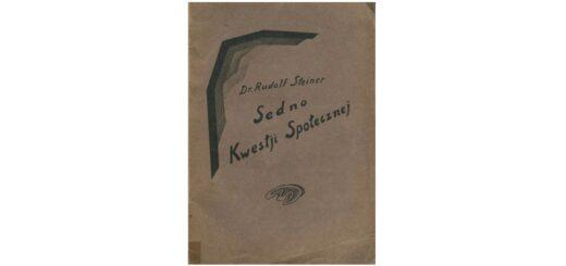 """""""Sedno kwestii społecznej"""" (polskie wydanie 1938)"""