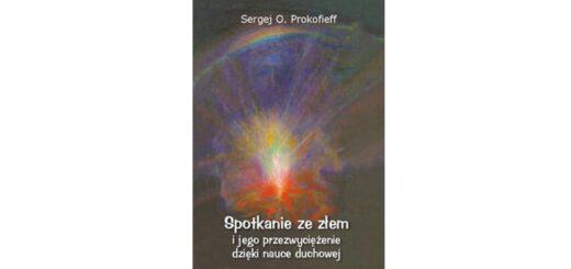 """""""Spotkanie ze złem i jego przezwyciężenie dzięki nauce duchowej"""""""
